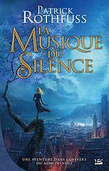Patrick Rothfuss - La musique du silence.epub