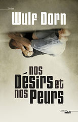 Nos desirs et nos peurs - Wulf Dorn.epub